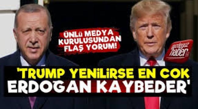 Bloomberg: Trump seçimde yenilirse, Erdoğan da kaybeder