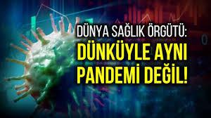 DSÖ'den uyarı: Dünküyle aynı pandemi değil, ölüm oranları 5 kat artabilir!