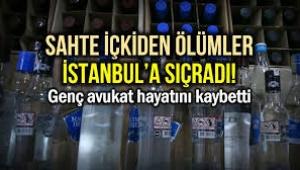 Sahte içkiden ölümler İstanbul'a sıçradı
