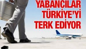 Yabancılar Türkiye'yi terk ediyor