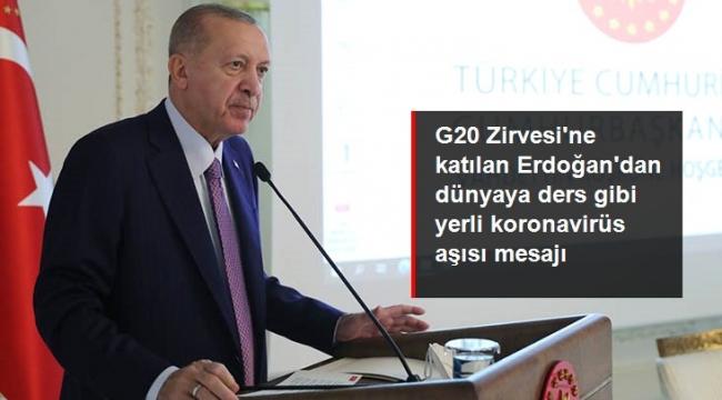 Erdoğan'dan dünyaya aşı mesajı: Tüm insanlığın hizmetine sunacağız