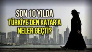 Katar'a son 10 yılda neler satıldı?