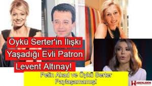Öykü Serter'in yasak aşk yaşadığı evli medya patronu kim çıktı?