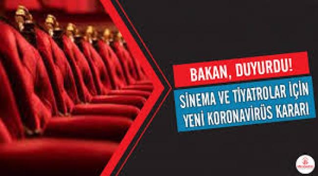 Sinema ve tiyatrolar için yeni koronavirüs kararı