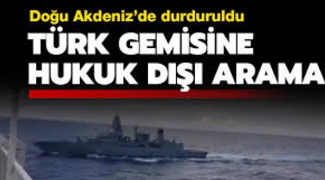 Türk gemisini Alman fırkateyni, Doğu Akdeniz'de durdurdu