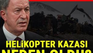 Bakan Akar'dan helikopter kazasına ilişkin ilk açıklama