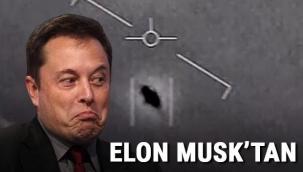 Elon Musk'tan 'UFO' açıklaması
