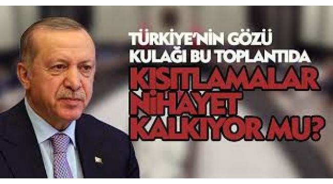 Türkiye'nin gözü kulağı bu toplantıda