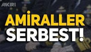 14 emekli amiral serbest bırakıldı