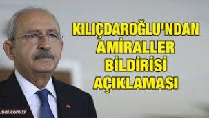 Kılıçdaroğlu 104 Emekli Amiralin Bildirisine Ne Dedi?