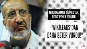 Dilipak: Sedat Peker'in açıklamaları Wikileaks'dan daha beter vurdu