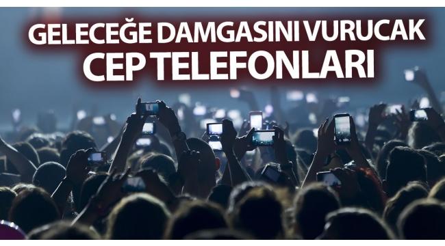 Geleceğe damga vurması beklenen cep telefonu teknolojileri