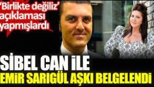 Sibel Can ile Emir Sarıgül aşkı belgelendi.
