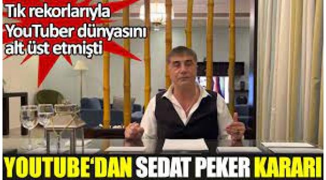 Youtube'den Sedat Peker kararı...