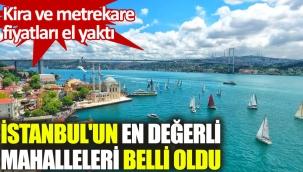 İstanbul'da konut satışlarının en pahalı olduğu mahalleler belirlendi
