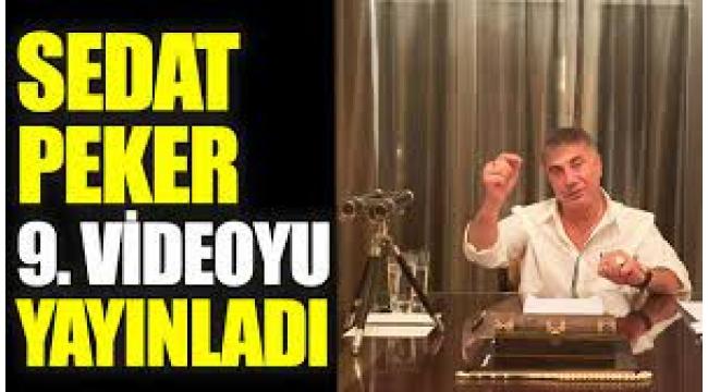 Sedat Peker, yeni videosunu yayımladı, Süleyman Soylu iddialarını sürdürdü...