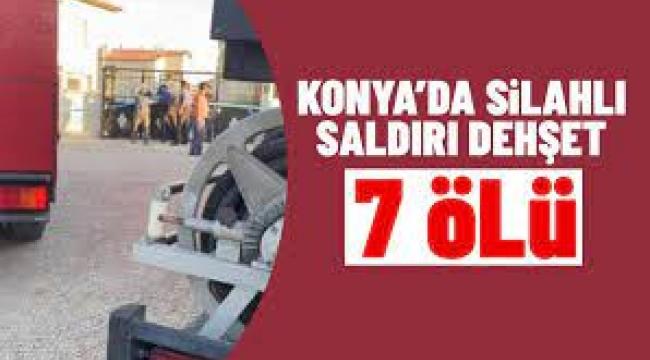 Konya'da katliam