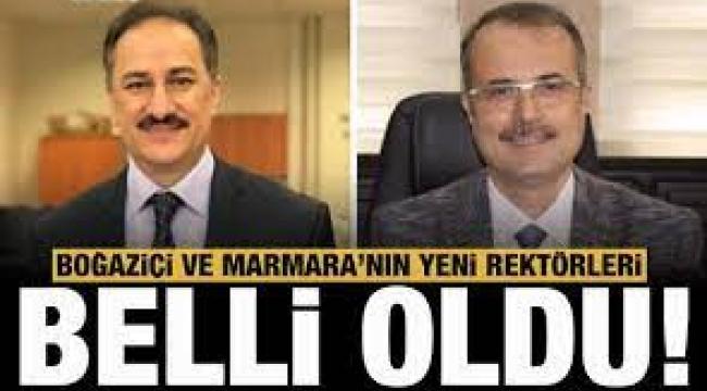 Boğaziçi Üniversitesi ile Marmara Üniversitesi'nin yeni rektörleri belli oldu