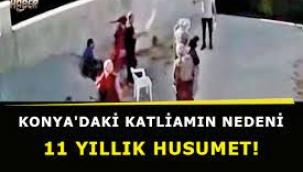Konya'daki katliamın nedeni