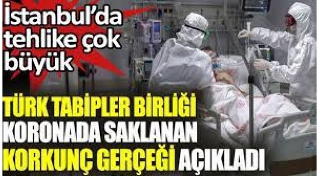 Türk Tabipleri Birliği saklanan korkunç gerçeği açıkladı