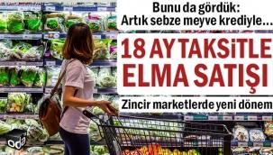 18 ay taksitle meyve sebze satışı başladı