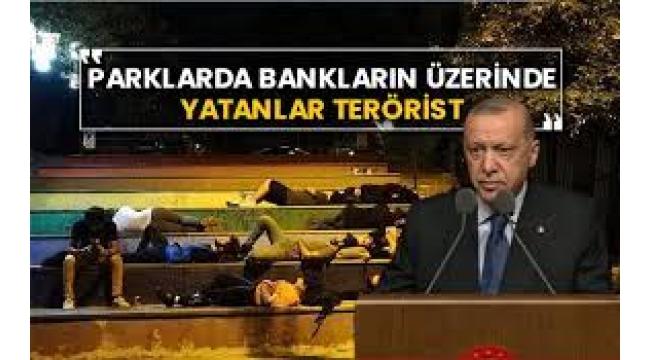 Erdoğan'dan öğrencilere: Parklarda banklarda yatanlar terörist