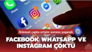 WhatsApp, Facebook ve Instagram'a erişim sağlanamıyor