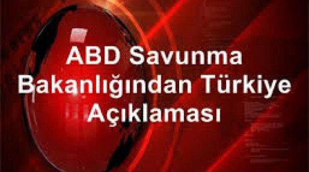 ABD Savunma Bakanlığından Türkiye açıklaması!
