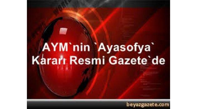 Ayasofya kararı Resmi Gazete'de yayımlandı!