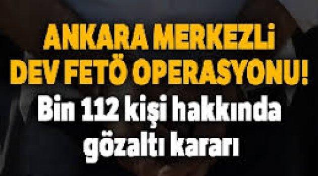 Bin 112 kişi hakkında gözaltı kararı verildi