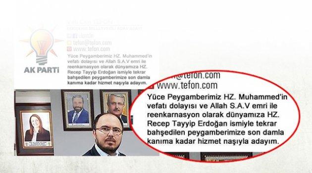 ''Erdoğan Hz. Muhammed'in reenkarnasyonu'' rezaleti