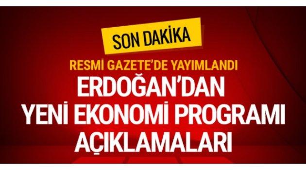 Erdoğan'dan yeni ekonomi programı