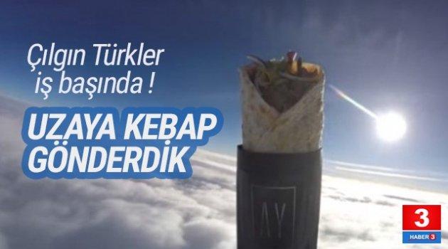 Herkes uzaya kebap gönderen Türk'ü konuşuyor