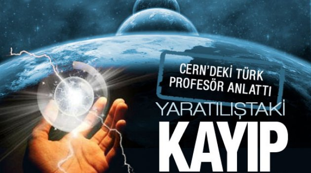 Higs Bozonu gören Türk Prof. anlattı!