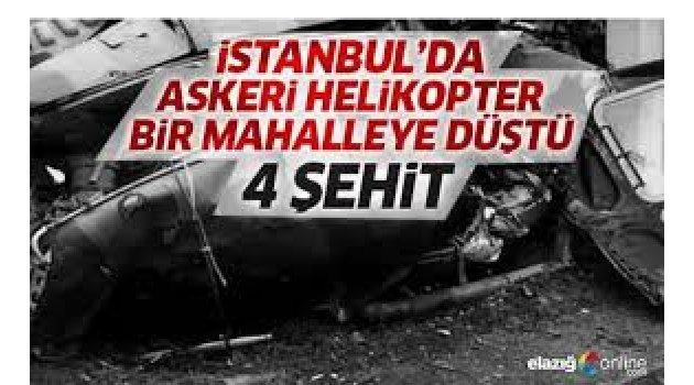 İstanbul'da site içerisine askeri helikopter düştü: 4 asker şehit