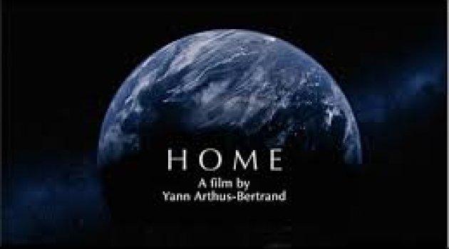 İzlenmesi Gereken Bir Belgesel: Home – Yuva