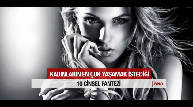 Kadınların İlk 10 Seks Fantezisi