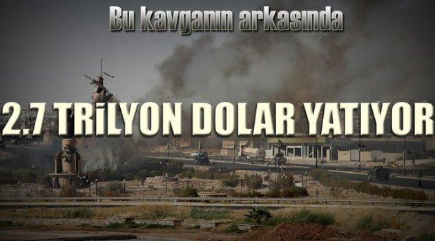 2.7 trilyon dolarlık kavga