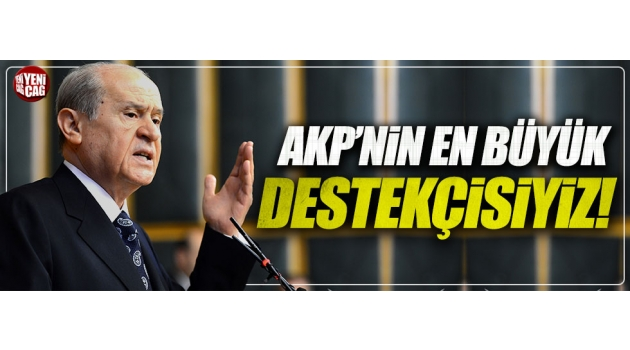 """Devlet Bahçeli: """"Hükümetin en büyük destekçisi MHP'dir!"""""""