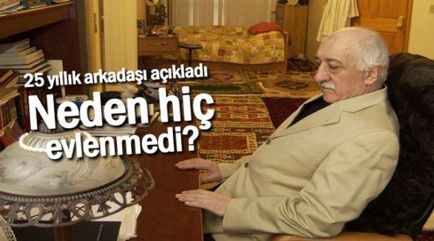 Fetullah Gülen neden evlenmedi?