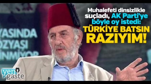 Kadir Mısıroğlu: Şeriat gelsin de isterse Türkiye batsın