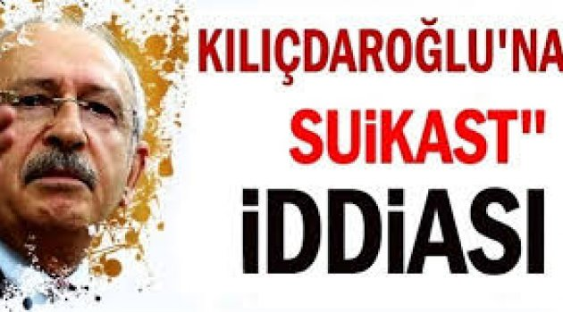Kılıçdaroğlu'nun aracını roketle vuracaklardı