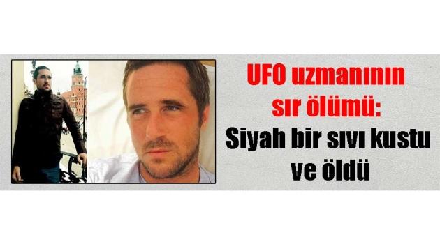 UFO uzmanının sır ölümü