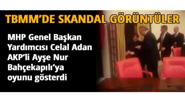 MHP Genel Başkan Yardımcısı Adan, oyunu AKP'li Meclis Başkanvekiline gösterdi