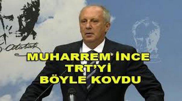 Muharrem İnce, Basın Toplantısından TRT'yi Kovdu!