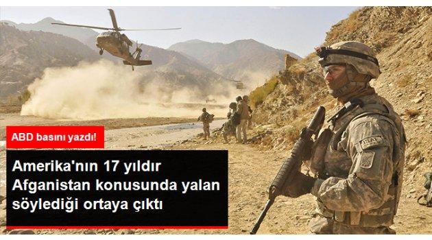 New York Times Gazetesi, ABD'nin 17 Yıldır Afganistan ile İlgili Yanlış Bilgi Paylaştığını Duyurdu