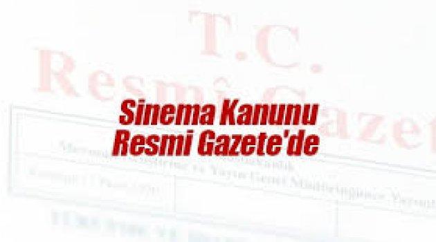 Sinema kanunu Resmi Gazete'de yayımlandı!