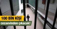 100 Bin işsiz cezaevinden geliyor