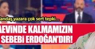 Cezaevinde kalmamızın yarı sebebi Erdoğan'dır
