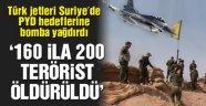 Türk jetleri PYD-YPG hedeflerini vurdu.